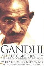 An autobiography by Mahatma Gandhi