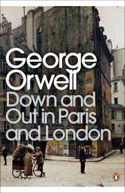 Orwell's memoir of his time in Paris and London
