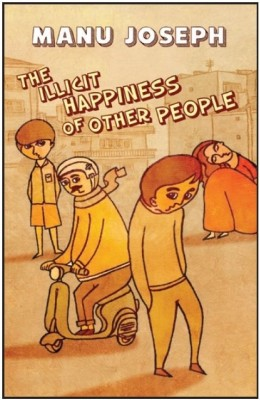 The Illicit Happiness of Other People-cover